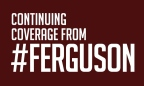 Full Ferguson Coverage Inside.