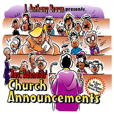 REV ADENOIDS CHURCH ANNOUNCEMENTS
