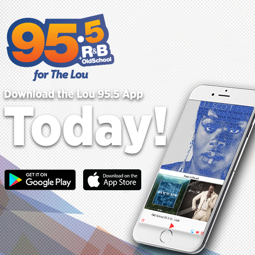 Download 95.5 The Lou app!