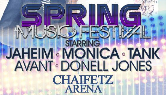 SPRING MUSIC FEST wsg Jaheim, Monica, Tank, Avant & Donnell Jones